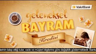 VakıfBank Geleneksel Bayram Kredisi