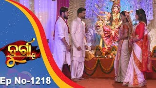 Durga | Full Ep 1218 | 2nd Nov 2018 | Odia Serial - TarangTV