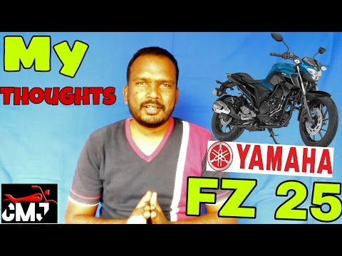 Yamaha FZ 25 / My Opinion and Thoughts / What do You Say? [Hindi]