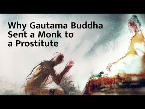 Xxx Mp4 Why Gautama Buddha Sent A Monk To A Prostitute – Sadhguru 3gp Sex