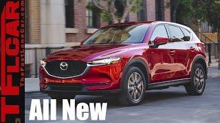 All New 2017 Mazda CX-5: A Smaller & Sexier CX-9 is Born