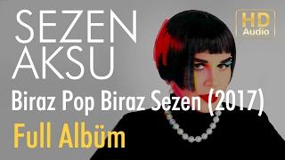 Sezen Aksu - Biraz Pop Biraz Sezen Full Albüm (Official Audio)