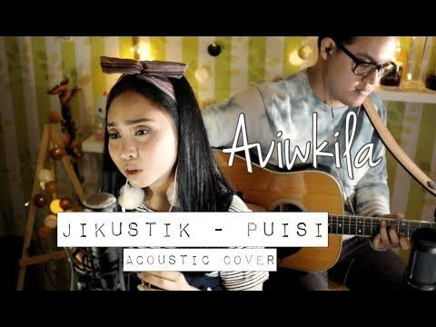 Jikustik - Puisi (Aviwkila Cover)