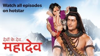 Devon ke Dev...Mahadev - Watch All Episodes on hotstar
