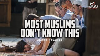 MOST MUSLIMS DON