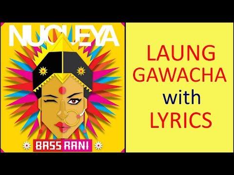 Laung Gawacha Ft Avneet Khurmi | NUCLEYA | BASS RANI | Full Album