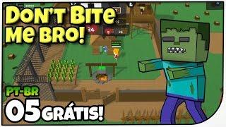 Don't Bite Me Bro! #05 - Cidade Grande! -  Gameplay em Português (PT-BR)
