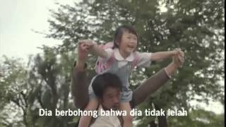 My Dads Story - Dream For My Child (Sub:Bahasa Indonesia)