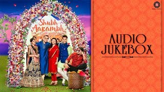Shubh Aarambh - Full Movie Audio Jukebox | Prachee Shah Paandya, Harsh Chhaya & Deeksha Joshi