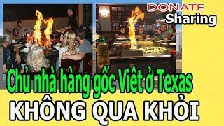 Chủ nhà hàng gốc Viêt ở T,e,x,a,s KH,Ô,NG Q,U,A KH,Ỏ,I  - Donate Sharing
