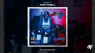 Thirsty P -  Cr1p Illumanti [Dead Homie$ 2 ]
