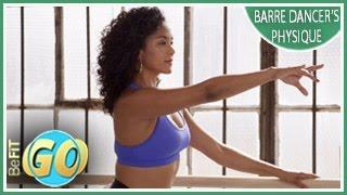 Barre Dancer's Physique Workout: BeFiT GO- 10 Min