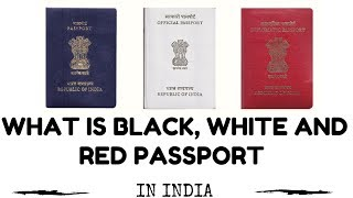 What is Black, White and Red Indian passport