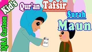 Surah Maun  | Stories from the Quran Ep. 08 | Quran For Kids | Tafsir For Kids