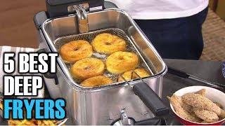 Top 5 Deep Fryers 2018 | 5 Best Deep Fryers | Best Deep Fryers Reviews | Best Budget Deep Fryers