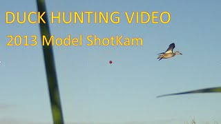 Duck Hunting Captured by ShotKam – Our Video Camera is Mounted to the Gun Barrel (100% Waterproof)