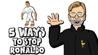 🚫5 WAYS TO STOP RONALDO!🚫 (Parody Champions League Final Real Madrid vs Liverpool)