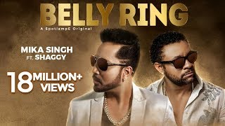Belly Ring - Mika Singh Ft. Shaggy (Official Video)  | Latest Song 2019 | Music & Sound
