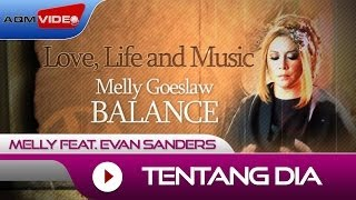 Melly feat. Evan Sanders - Tentang Dia   Alb. Balance #LoveLifeMusic