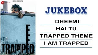 Trapped - Full Movie Audio Jukebox | Rajkummar Rao & Geetanjali Thapa | Alokananda Dasgupta