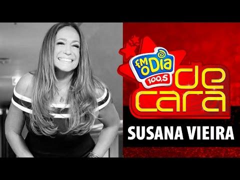 FM O Dia De Cara com Susana Vieira