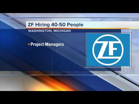 Workers Wanted: ZF hiring 40-50 people