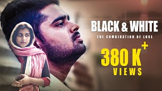 Black & White - Romantic Telugu Short Film | English Subtitles | Directed by  Bala G Pasala