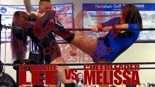 Stormie Lee vs. Cheerleader Melissa (OSCW; 7-30-2017)