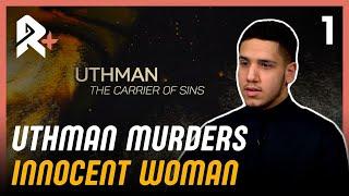 Uthman Murders Innocent Woman After Childbirth!