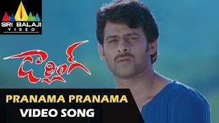 Darling Video Songs | Pranama Video Song | Prabhas, Kajal | Sri Balaji Video