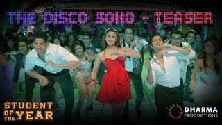 The Disco Song - TEASER - Student Of The Year | HQ