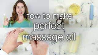 How to Make DIY Perfect Massage Oil