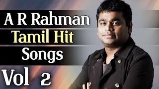 AR Rahman Tamil Movie Hit Songs | Audio Jukebox | Vol - 2