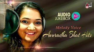 Melody Voice Anuradha Bhat Hits | Super Audio Hits Jukebox | New Kannada Selected Hits