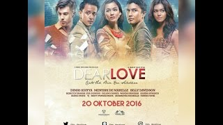 DEAR LOVE (2016) Official Trailer