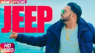 Jeep (Full Video) | Joggi Singh Feat Gurlez Akhtar | Latest Punjabi Song 2018 |  Speed Records