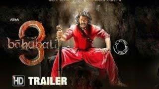 BHAHUBALI 3 HD trailer