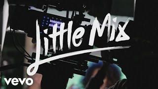 little mix  move behind the scenes