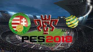 Hungary vs Australia International Friendly match HD Pes 2018