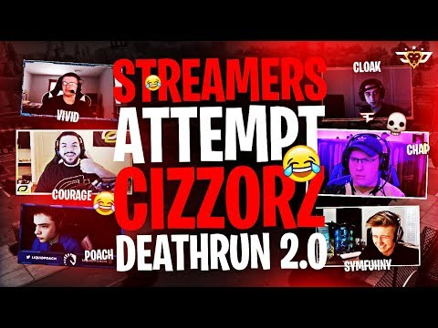 STREAMERS ATTEMPT CIZZORZ DEATHRUN 2.0 Fortnite Battle Royale