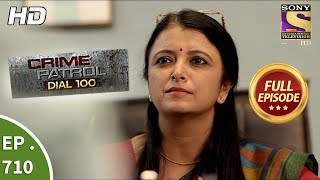 Crime Patrol Dial 100 - Ep 710 - Full Episode - 9th February, 2018