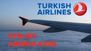 Turkish Airlines A320 Flight Stuttgart - Istanbul