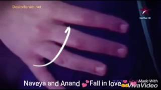 Best Naveya and Anand Romantic scene💕💕