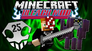 Minecraft: BLEACH MOD EP. 25 - Blaze It!