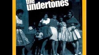 The Undertones - Get What You Need (Full Album) 2003
