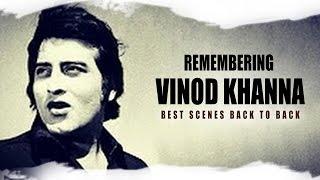 Remembering Vinod Khanna || Best Scenes Back To Back || Eagle Hindi Movies