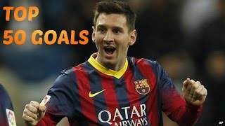 Lionel Messi ● Top 50 Goals ● 2004-2014 (HD)