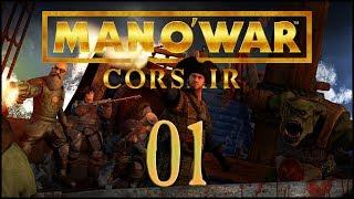 Man O' War: Corsair - E01 'Captain Ashgore'