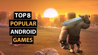 Top 8 Most Popular & Addictive Android Games | Most Downloaded Games on Play Store
