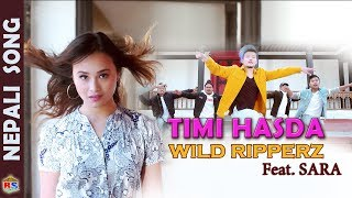 Timi Hasda | New Song-2018 By Ram Bajyoo Tamang | Wild RipperZ Crew Feat.  Sara